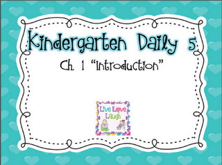 Kindergarten Daily 5 Book Study: Chapter One ...