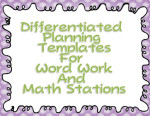 Differentiated Stations Planning Template  and Questions Answered!