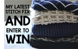 My Latest Stitch Fix and You Could Win, Too!