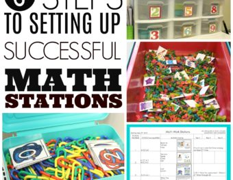 Six Steps To Setting Up Math Stations For A Successful Year