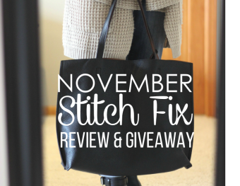 November Stitch Fix To The Rescue and A Giveaway