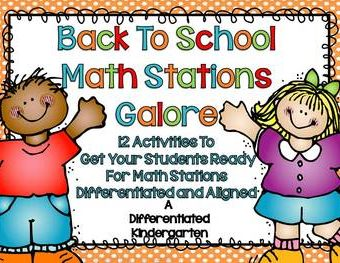 Back To School Math Stations Galore-12 Activities To Get Them Ready