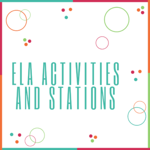 ELA Activities and Stations