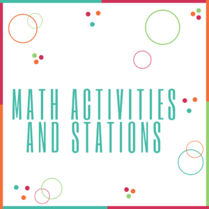MATH Activities and Stations