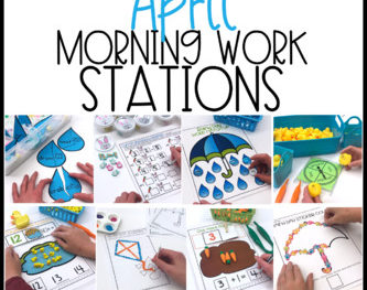 Morning Work Stations – April