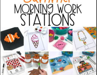 Morning Work Stations – Summer