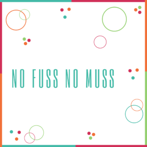 No Fuss No Muss