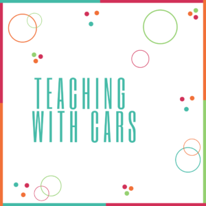 Teaching with Cars